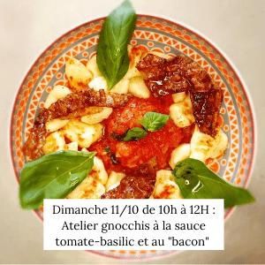 "Atelier : Gnocchis vegan, sauce tomate-basilic et ""bacon"""