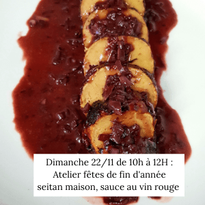 Atelier : Seitan poêlé, sauce au vin rouge vegan