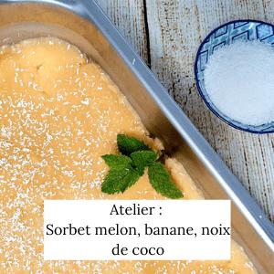 Atelier sorbet melon banane coco - Veggie Avenue